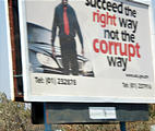 "Zambia - Road Sign, ""Succeed the right way not the corrupt way"""