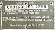 "sign at the corner of Hill Air Force Range: ""Warning Controlled Area. It is unlawful to enter this area without permission of the commander."""
